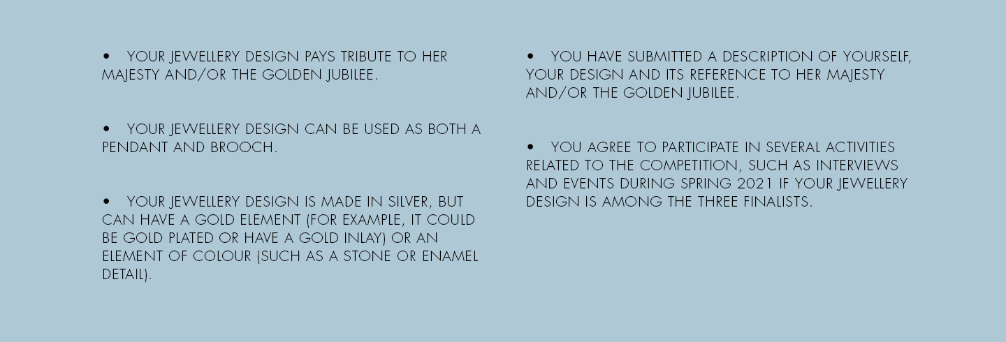Terms for the designers competition for the celebration of Her Majesty Queen Margrethe II of Denmark 50 years on the throne